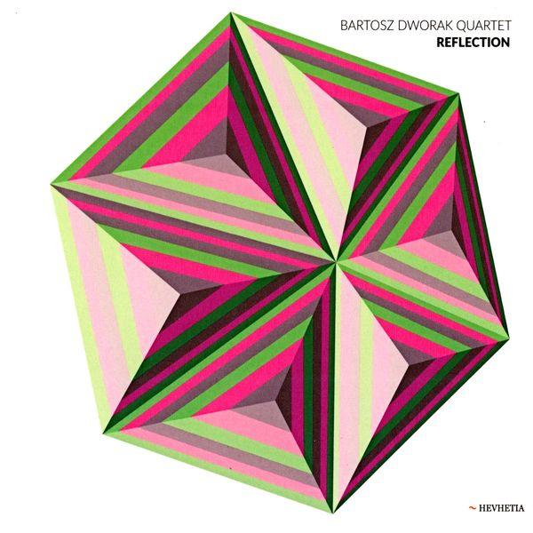 Bartosz Dworak Quartet - Reflection