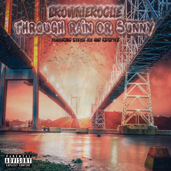 BrownieRogue - Through Rain Or Sunny