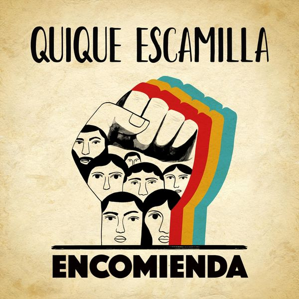 QuiQue Escamilla - Encomienda
