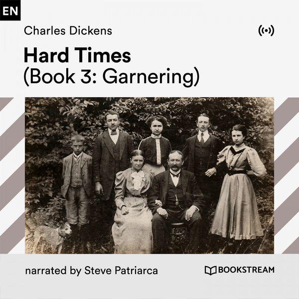 Bookstream Audiobooks - Hard Times (Book 3: Garnering)