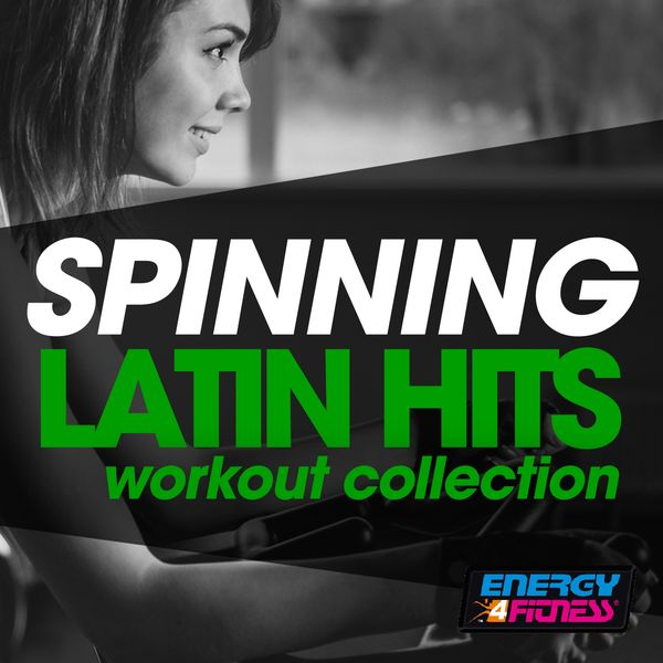 Various Artists - Spinning Latin Hits Workout Collection (15 Tracks Non-Stop Mixed Compilation for Fitness & Workout - 140 BPM)