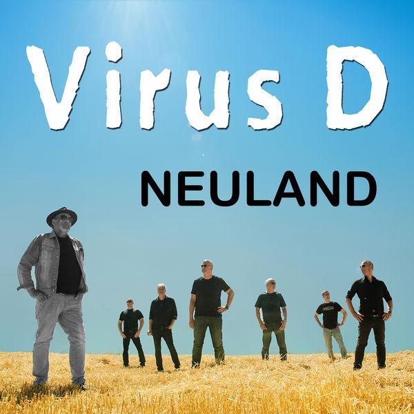 Virus D - Neuland