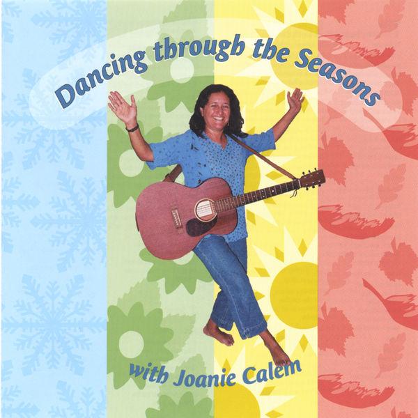 Joanie Calem - Dancing Through the Seasons With Joanie Calem