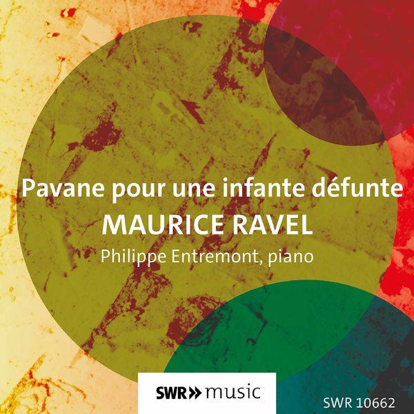 Philippe Entremont - Pavane pour une infante défunte, M. 19