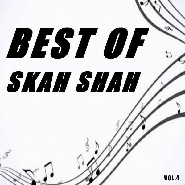 Skah-Shah - Best of skah shah (Vol.4)