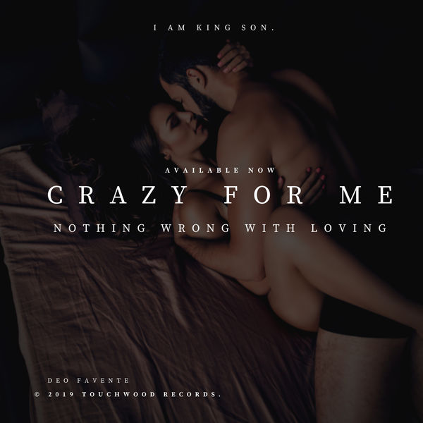 Deo Favente - CRAZY FOR ME (Nothing Wrong With Loving)