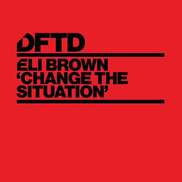 Eli Brown - Change The Situation