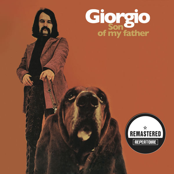 Giorgio Moroder - Son of My Father (Remastered Bonus Track Edition)
