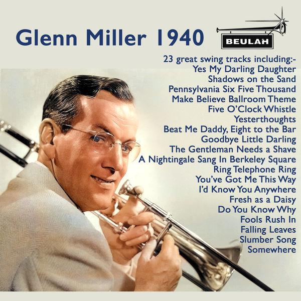 Glenn Miller - Glenn Miller 1940