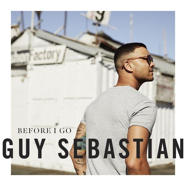 Guy Sebastian - Before I Go