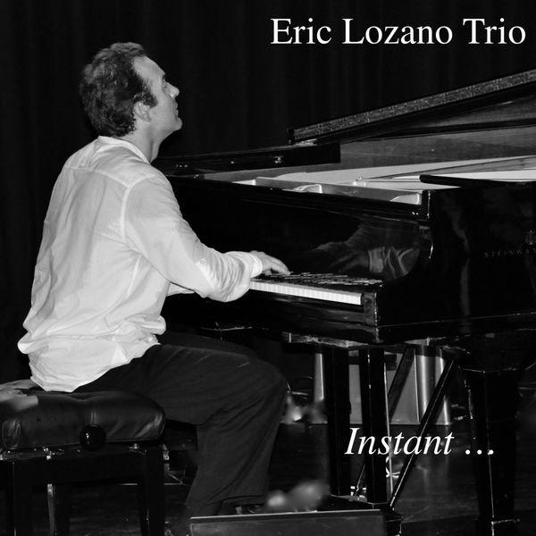 Eric Lozano Trio - Instant