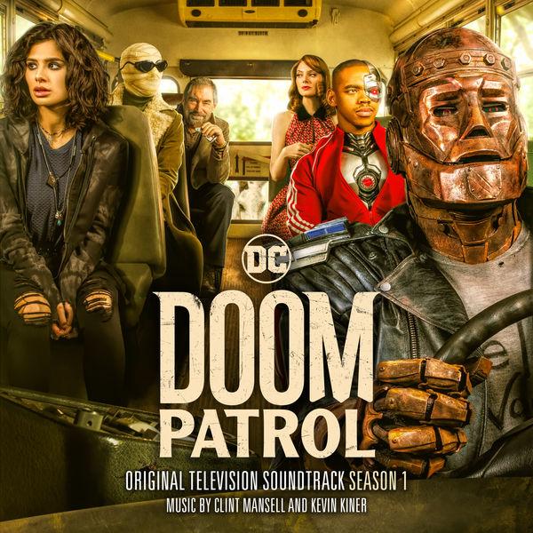 Clint Mansell - Doom Patrol: Season 1 (Original Television Soundtrack)