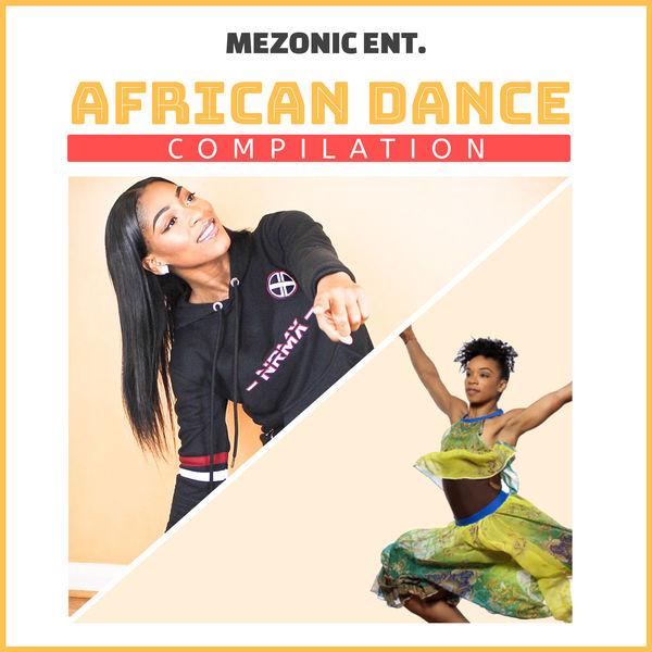 Mezonic - African Dance Compilation