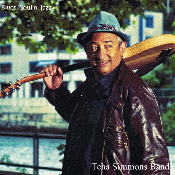 Tcha Simmons - Blues, Soul N' Jazzy (Tcha Simmons & Band)