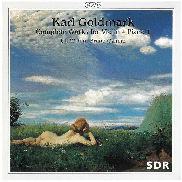 Ulf Wallin - Goldmark: Complete Works for Violin & Piano, Vol. 1