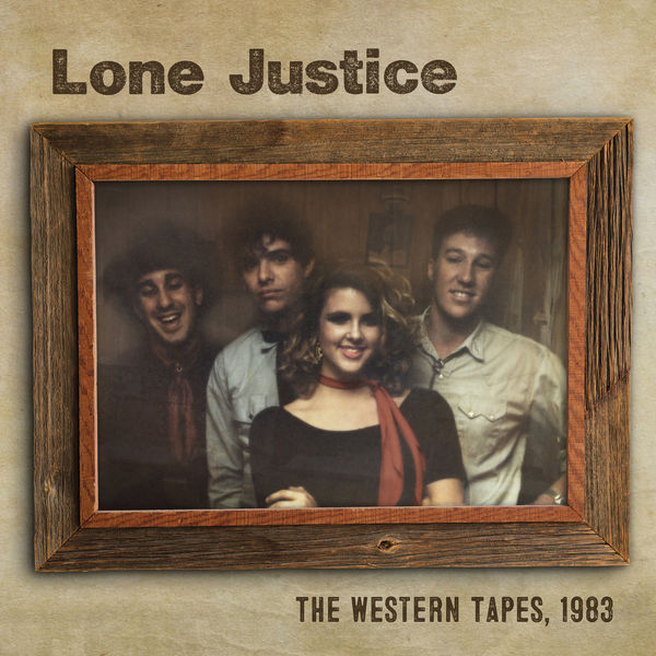 Lone Justice The Western Tapes, 1983