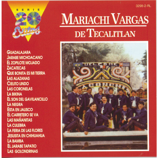 Mariachi Vargas de Tecalitlán - Serie 20 Exitos
