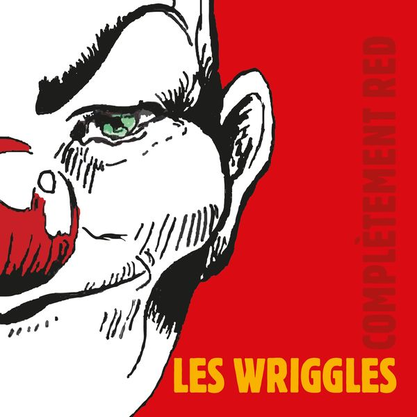 Les Wriggles - Complètement red