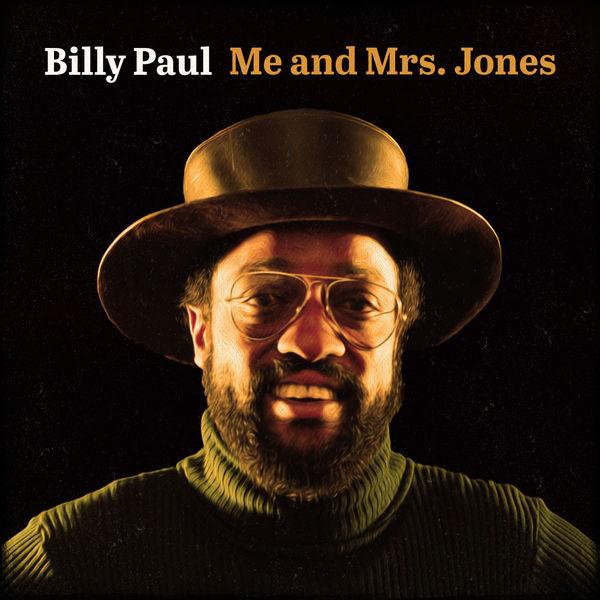 Billy Paul|Me and Mrs. Jones