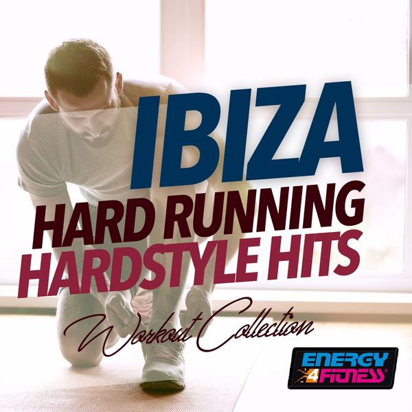 Various Artists - Ibiza Hard Running Hardstyle Hits Workout Collection