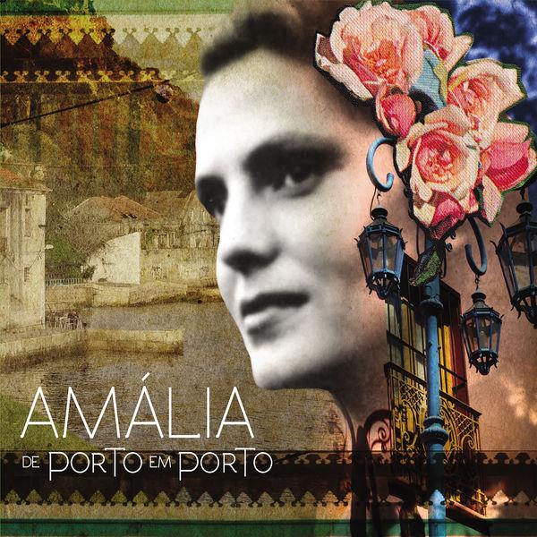 Amália Rodrigues - Amália de Porto em Porto