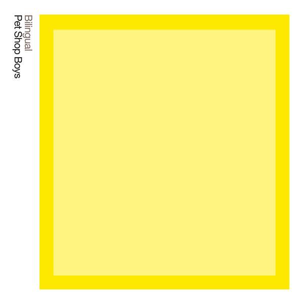 Pet Shop Boys - Bilingual:  Further Listening 1995 - 1997 (2018 Remaster)