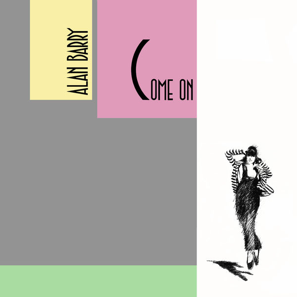 Alan Barry - Come On