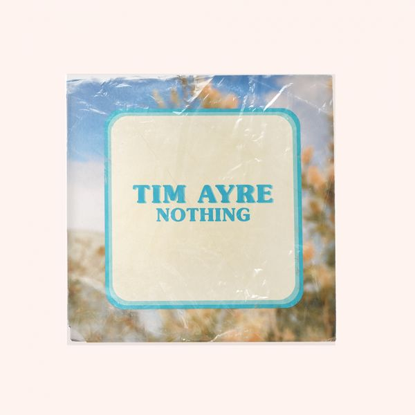 Tim Ayre - Nothing