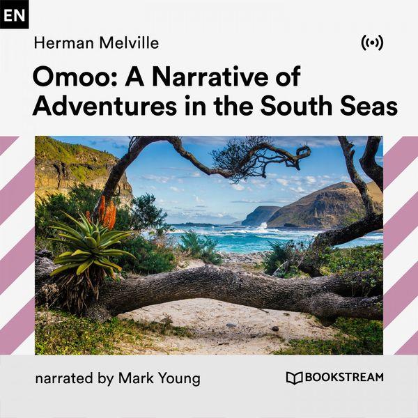 Bookstream Audiobooks - Omoo: Adventures in the South Seas