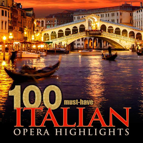Gioachino Rossini - 100 Must-Have Italian Opera Highlights