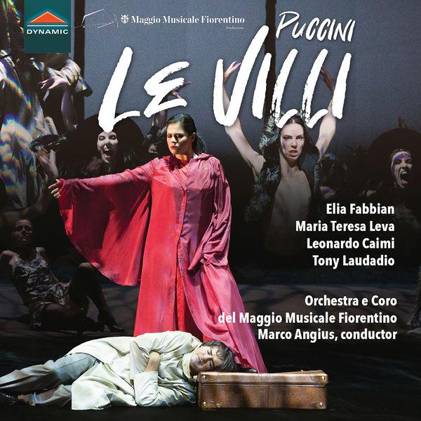 Orchestre du Mai Musical Florentin  - Puccini: Le villi (Live)