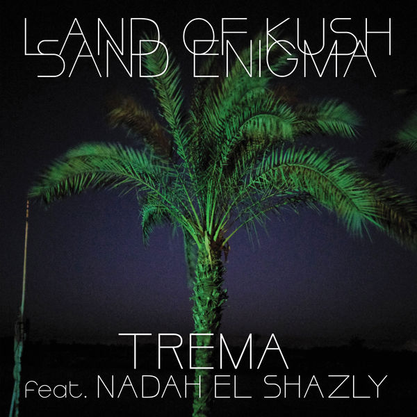 Land Of Kush - Trema