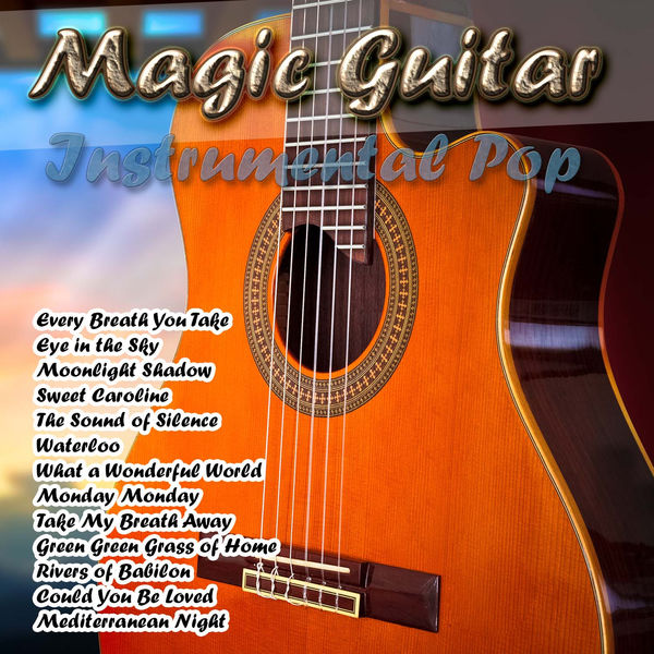 Album Magic Guitar Instrumental Pop Sergi Vicente Qobuz Download And Streaming In High Quality
