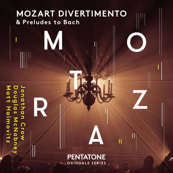 Matt Haimovitz - Mozart: Divertimento & Preludes to Bach