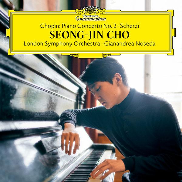Seong-Jin Cho|Chopin: Piano Concerto No. 2; Scherzi