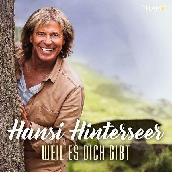 Hansi Hinterseer - Weil es dich gibt