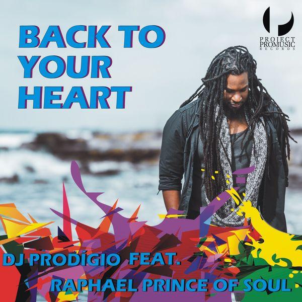 DJ Prodigio - Back to Your Heart