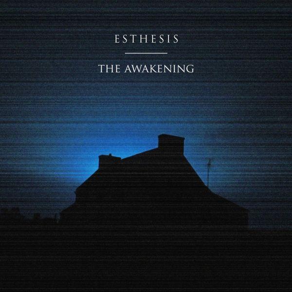 Esthesis - The Awakening
