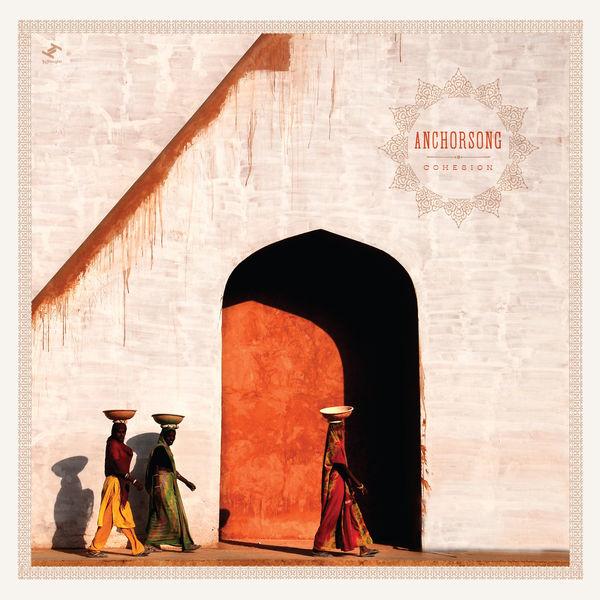 Anchorsong - Cohesion (Deluxe Edition)