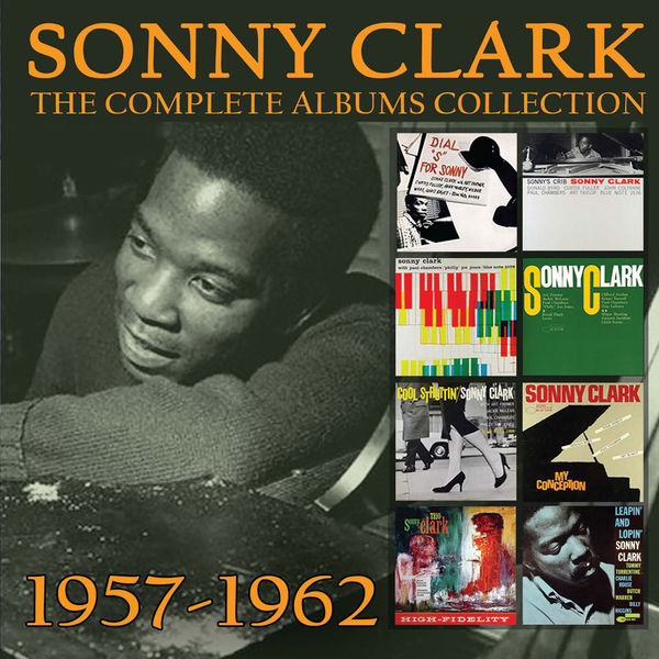 Sonny Clark - The Complete Albums Collection: 1957-1962