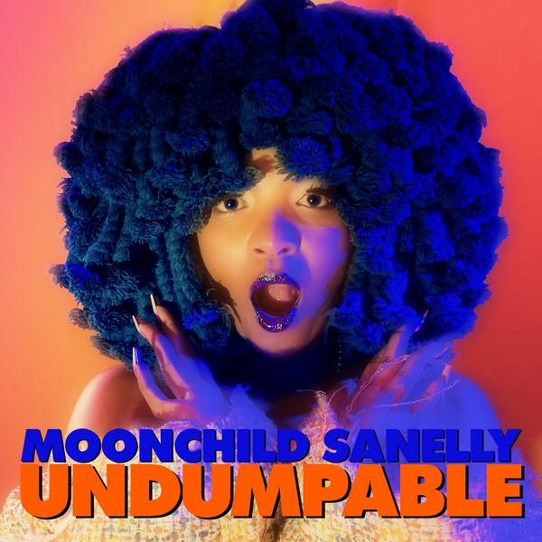 Moonchild Sanelly|Undumpable