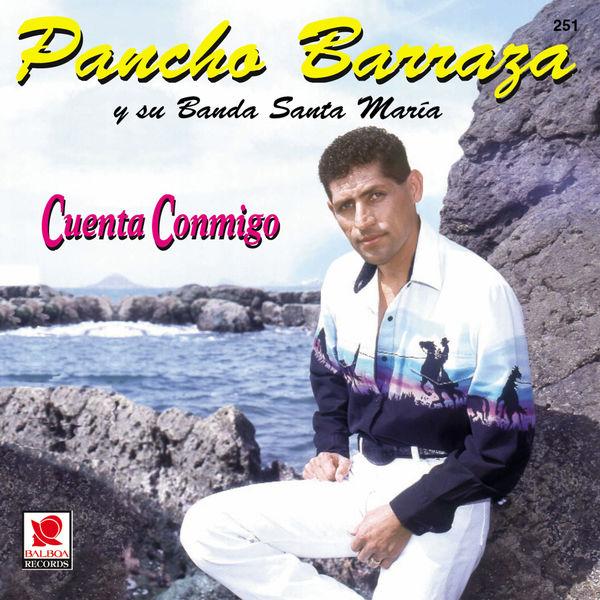Pancho Barraza - Cuenta Conmigo