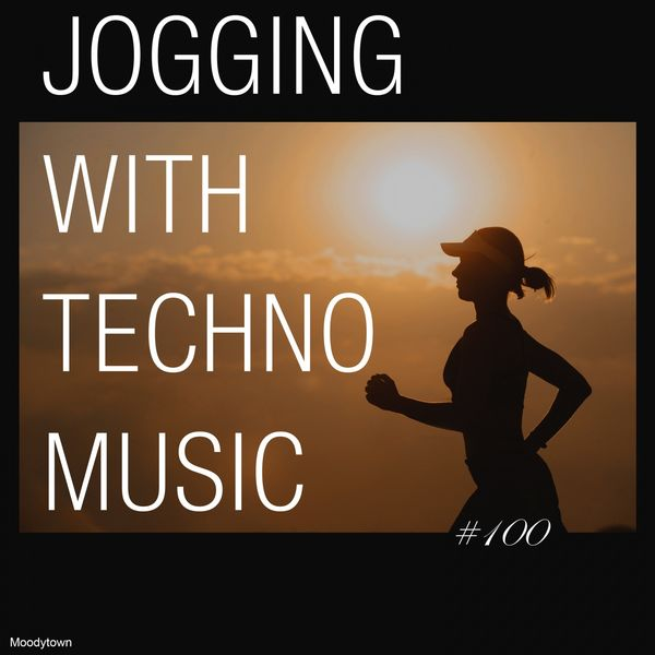 Various Artists - Jogging with Techno Music #100