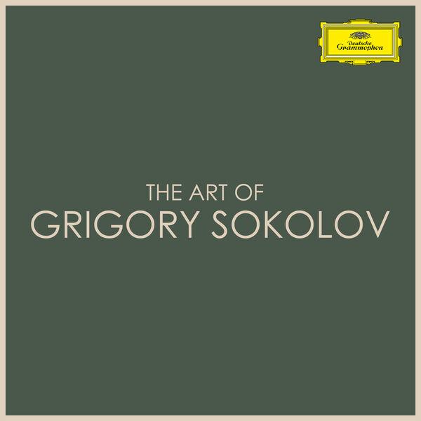 Grigory Sokolov - The Art of Grigory Sokolov