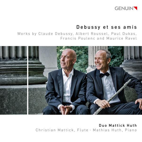 Duo Mattick Huth - Debussy et ses amis