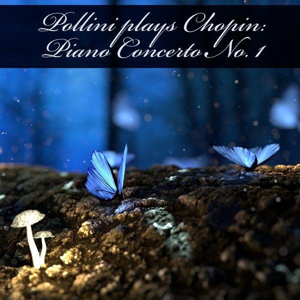 Maurizio Pollini, Paul Kletzki, Philharmonia Orchestra - Pollini Plays Chopin: Piano Concerto No. 1