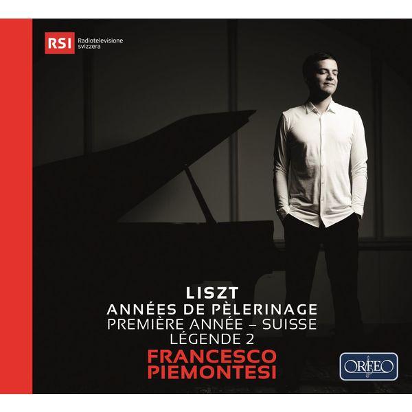 """Francesco Piemontesi - Liszt: Années de pèlerinage I """"Suisse"""", Légende No. 2"""