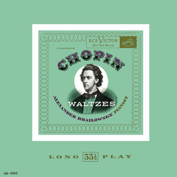 Alexander Brailowsky - Chopin: Waltzes (Remastered)