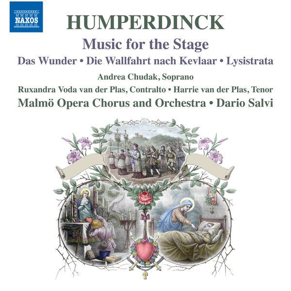 Malmö Opera Orchestra - Humperdinck: Stage Works