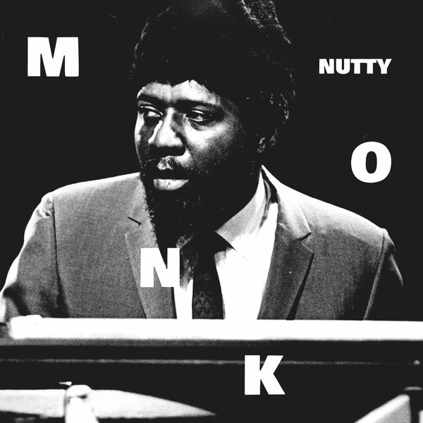 Thelonious Monk - Nutty Pt. 2